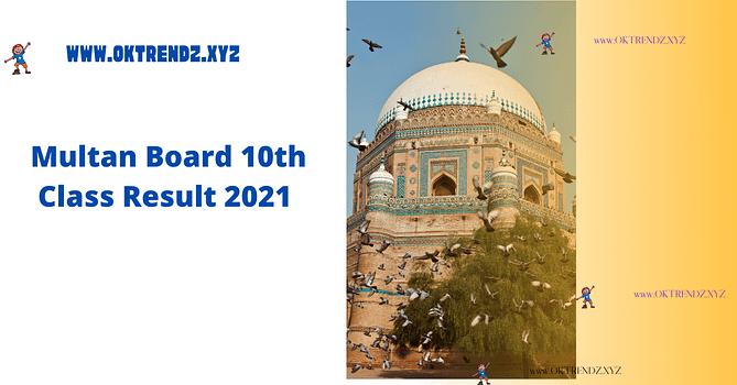Check online 10th Class Result 2021 Multan Board