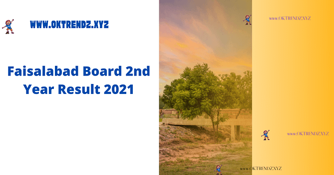 Faisalabad Board 2nd Year Result 2021